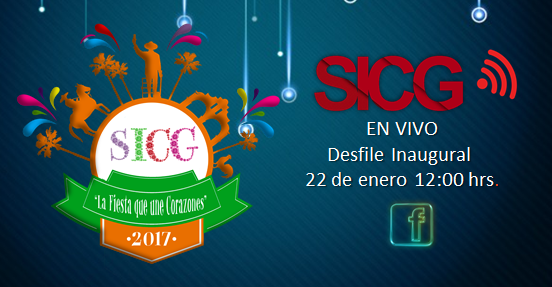 Desfile Inaugural Fiestas Enero 2017